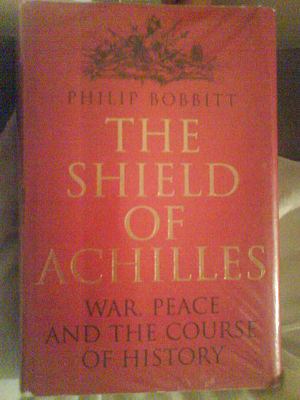 The Shield of Achilles: War, Peace, and the Course of History - Front cover of the 2002 hardback edition