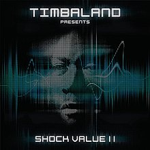 Timbaland - Presents Shock Value II