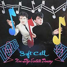 Soft Cell - Non-Stop Ecstatic Dancing album cover.jpg