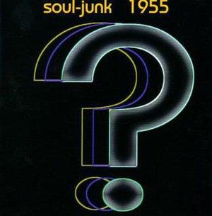 1955 (album) - Image: Soul Junk 1955 Cover