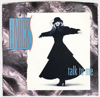 Talk to Me (Stevie Nicks song) 1985 single by Stevie Nicks