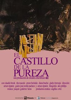 <i>The Castle of Purity</i> 1972 film by Arturo Ripstein