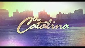 The Catalina - Opening Title