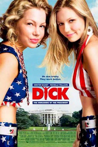 Dick (film) - theatrical release poster