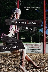 Thirteen Reasons Why : The Movie