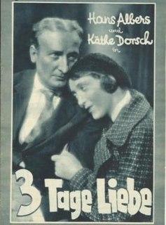 <i>Three Days of Love</i> 1931 film by Heinz Hilpert