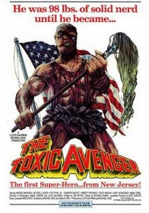 The Toxic Avenger (film) - Theatrical release poster