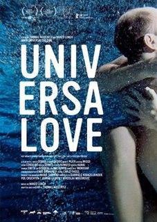 <i>Universalove</i> 2008 film by Thomas Woschitz