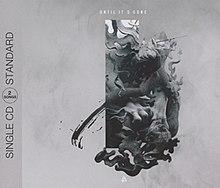 Until It's Gone (Linkin Park song) - Wikipedia