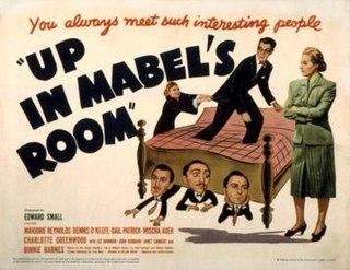 <i>Up in Mabels Room</i> (1944 film) 1944 film by Allan Dwan