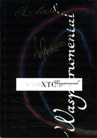 Waspstrumental - Image: XTC Waspstrumental