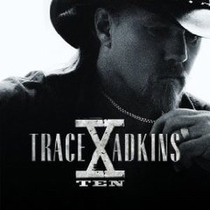 X (Trace Adkins album) - Image: X Trace Adkins