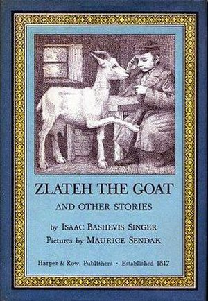 Zlateh the Goat and Other Stories - First edition (publ. Harper & Row)