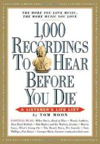1,000 Recordings to Hear Before You Die - Image: 1,000Recordings