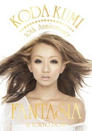 10th Anniversary: Fantasia in Tokyo Dome - Image: 10th Anniversary Fantasia in Tokyo Dome