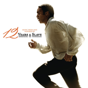 12 Years a Slave (soundtrack) - Image: 12 Years a Slave Soundtrack