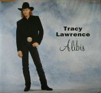 Alibis (Tracy Lawrence song) - Image: Alibis single