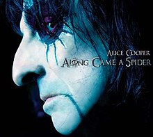 [Image: 220px-Alice_Cooper_-_Along_Came_A_Spider.jpg]
