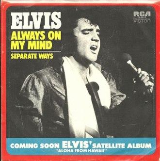 Always on My Mind - Image: Always on My Mind Separate Ways by Elvis Presley picture sleeve