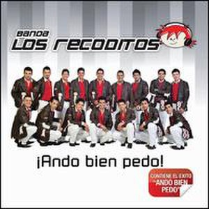 ¡Ando Bien Pedo! - Image: Ando Bien Pedo Album