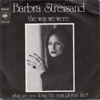 "The Way We Were (song) - Image: Barbra Streisand ""The Way We Were"""