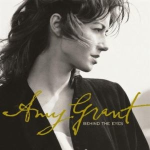 Behind the Eyes (Amy Grant album) - Image: Behind The Eyes