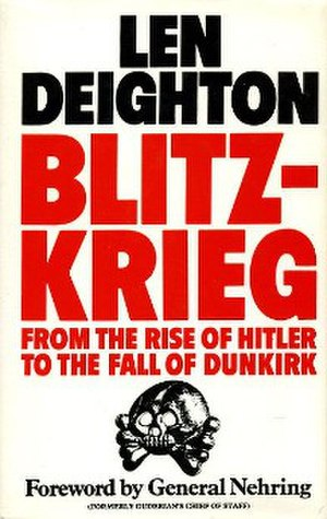 Blitzkrieg: From the Rise of Hitler to the Fall of Dunkirk - First edition
