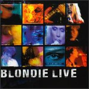 Live (Blondie album) - Image: Blondie Live