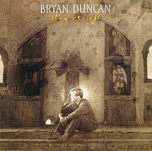 Bryan Duncan Slow Revival Album Cover.jpg