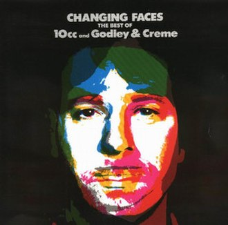 Changing Faces – The Very Best of 10cc and Godley & Creme - Image: Changing Faces 10cc