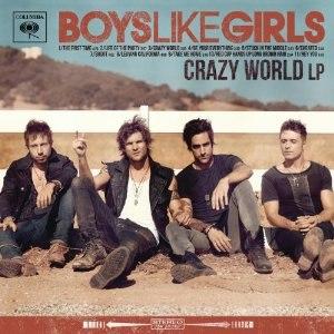 Crazy World (Boys Like Girls album) - Image: Crazy World, Boys Like Girls LP