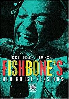 Critical Times – Fishbones Hen House Sessions live album