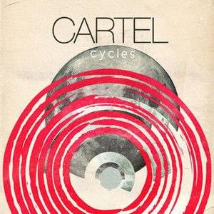 Cycles (Cartel album) - Image: Cycles Cartel album