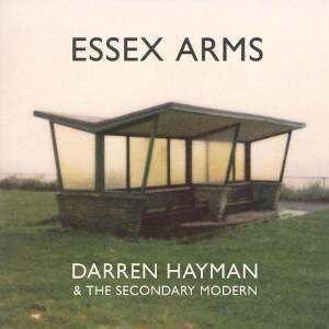 Essex Arms - Image: Darren Hayman Essex Arms album cover