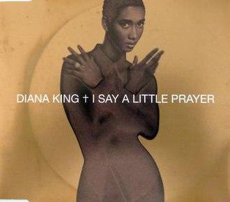 I Say a Little Prayer - Image: Diana King I Say a Little Prayer