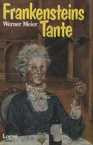 Frankenstein's Aunt - Image: Frankensteinstante