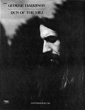 "Run of the Mill (George Harrison song) - Image: George Harrison ""Run of the Mill"" sheet music"