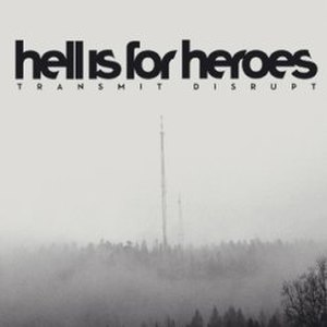 Transmit Disrupt - Image: Hell Is For Heroes Transmit Disrupt US
