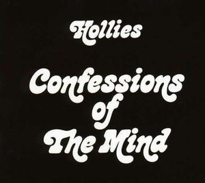 Confessions of the Mind - Image: Hollies Confessions of the Mind