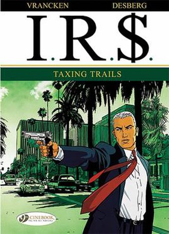 IR$ - The first book in the series, Taxing Trails   featuring the main character