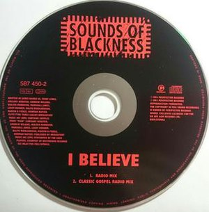 I Believe (Sounds of Blackness song) - Image: I Believe (Sounds of Blackness song)