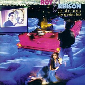 In Dreams: The Greatest Hits - Image: In Dreams The Greatest Hits Roy Orbison