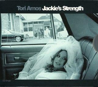 Jackies Strength 1998 single by Tori Amos