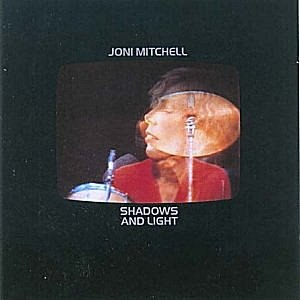 Shadows and Light (Joni Mitchell album) - Image: Joni Shadows