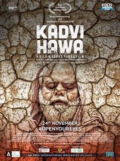 <i>Kadvi Hawa</i> 2017 Indian film directed by Nila Madhab Panda