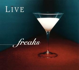 Freaks (Live song) - Image: Live Freaks 2