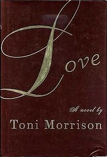 Love (Toni Morrison novel - cover).JPG