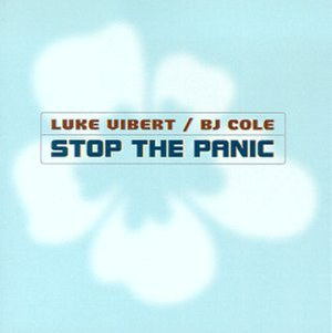 Stop the Panic - Image: Luke Vibert BJ Cole Stop The Panic Blue Cover