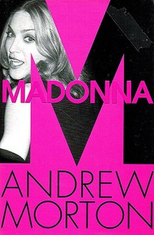 "A blond woman's face smiling from within the right side of a big ""M"". On the ""M"" the word Madonna is written in capitals and below it, the name Andrew Morton is written."