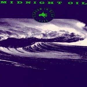 Scream in Blue - Image: Midnight Oil Scream In Blue
